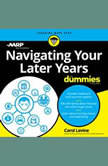 Navigating Your Later Years For Dummies, AARP
