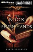 The Book of Seven Hands A Foreworld SideQuest, Barth Anderson