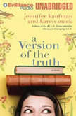 A Version of the Truth, Jennifer Kaufman