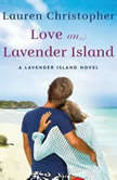 Love on Lavender Island, Lauren Christopher