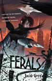 Ferals, Jacob Grey