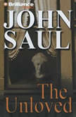 The Unloved, John Saul