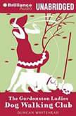 The Gordonston Ladies Dog Walking Club, Duncan Whitehead