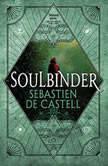 Soulbinder, Sebastien de Castell