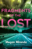 Fragments of the Lost, Megan Miranda
