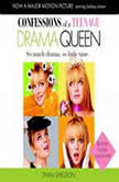 Confessions of a Teenage Drama Queen, Dyan Sheldon