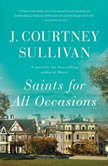 Saints for All Occasions, J. Courtney Sullivan