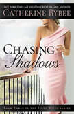 Chasing Shadows, Catherine Bybee