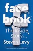 Facebook The Inside Story, Steven Levy