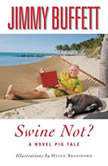 Swine Not?, Jimmy Buffett