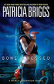 Bone Crossed, Patricia Briggs