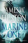 Marine One, James W. Huston