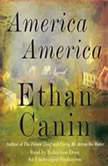 America America, Ethan Canin