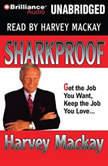 Sharkproof, Harvey Mackay