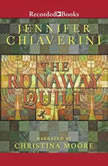 The Runaway Quilt, Jennifer Chiaverini