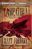 Carpathia, Matt Forbeck