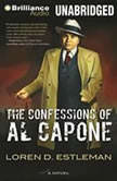 The Confessions of Al Capone, Loren D. Estleman