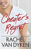 Cheater's Regret, Rachel Van Dyken
