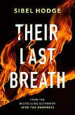 Their Last Breath, Sibel Hodge