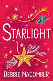 Starlight A Novel, Debbie Macomber