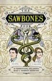The Sawbones Book The Horrifying, Hilarious Road to Modern Medicine, Justin McElroy