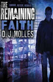 The Remaining: Faith, D. J. Molles