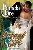 Carnal Gift, Pamela Clare