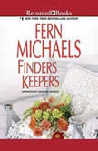 Finders Keepers, Fern Michaels