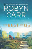 The Best of Us, Robyn Carr