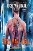 Dead Man's Deal The Asylum Tales, Jocelynn Drake