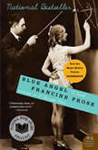 Blue Angel, Francine Prose