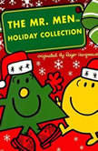 The Mr. Men and Little Miss Christmas Collection Mr. Men: 12 Days of Christmas; Mr. Men: A Christmas Carol; Mr. Men: The Night Before Christmas; Little Miss Christmas; Mr. Christmas, Roger Hargreaves