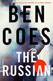 The Russian A Novel, Ben Coes