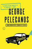 Shoedog, George P. Pelecanos
