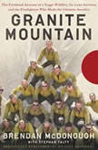 My Lost Brothers The Untold Story by the Yarnell Hill Fire's Lone Survivor, Brendan McDonough