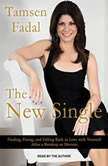The New Single Finding, Fixing, and Falling Back in Love With Yourself After a Break-up or Divorce, Tamsen Fadal