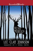 Nitro Mountain, Lee Clay Johnson