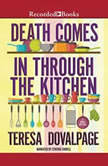 Death Comes in through the Kitchen, Teresa Dovalpage