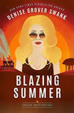 Blazing Summer, Denise Grover Swank