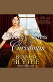 The Wrong Heiress for Christmas, Bianca Blythe