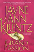 Grand Passion, Jayne Ann Krentz