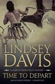 Time to Depart A Marcus Didius Falco Mystery, Lindsey Davis