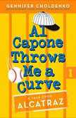 Al Capone Throws Me a Curve, Gennifer Choldenko