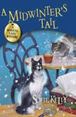 A Midwinter's Tail A Magical Cats Mystery, Sofie Kelly
