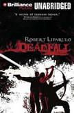 Deadfall, Robert Liparulo