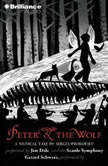 Peter and the Wolf, Sergei Prokofiev