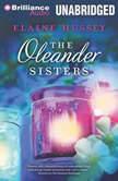 The Oleander Sisters, Elaine Hussey