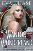 Wanton Wonderland, Eva Chase