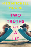 Two Truths and a Lie A Novel, Meg Mitchell Moore