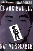 Native Speaker, Chang-Rae Lee